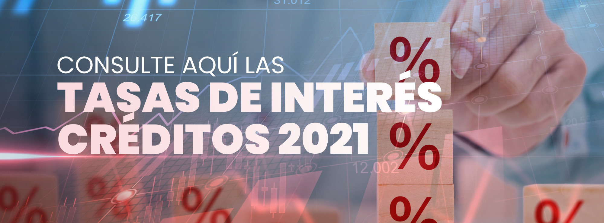 Tasas De Interés Créditos 2021